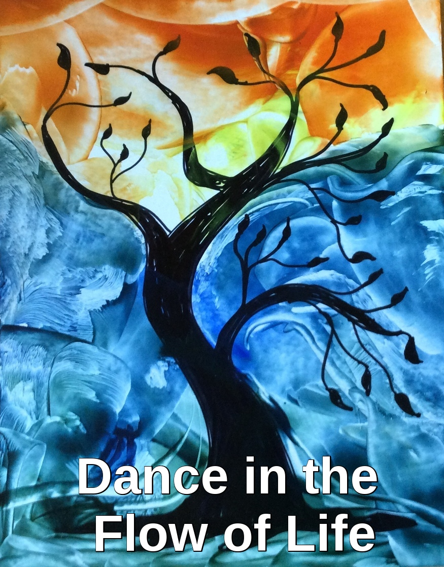 Dance in the Flow of Life