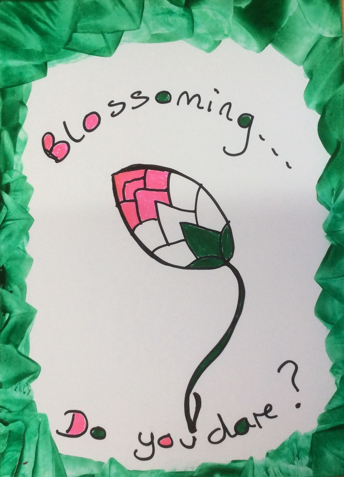 Dare to Blossom hand drawn